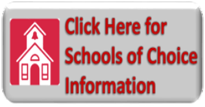 Click here for schools of choice information
